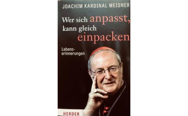 Buchtipp: Die Lebenserinnerungen von Kardinal Meisner