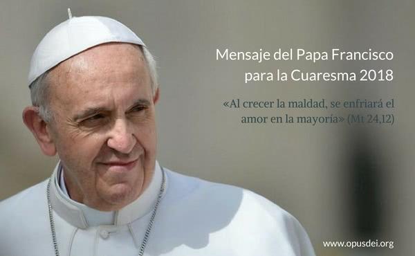 Opus Dei - Mensaje del Papa Francisco para la Cuaresma 2018
