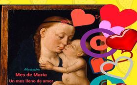 """Mes de María y la """"revolución  de la ternura"""""""