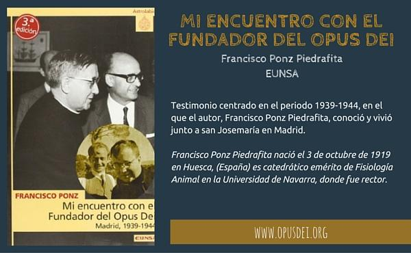 Opus Dei - Mi encuentro con el fundador del Opus Dei