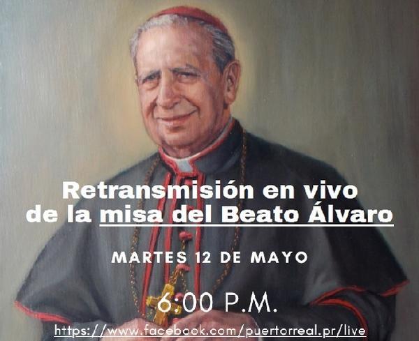 En vivo -12 de mayo- Misa en San Juan en honor del beato Álvaro del Portillo