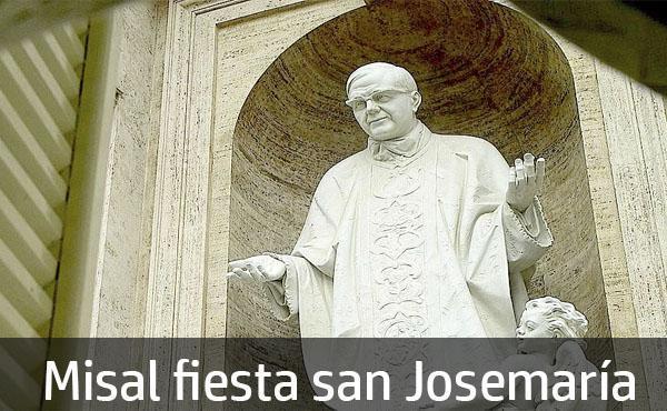 Descargá de forma gratuita el misal de la fiesta de san Josemaría