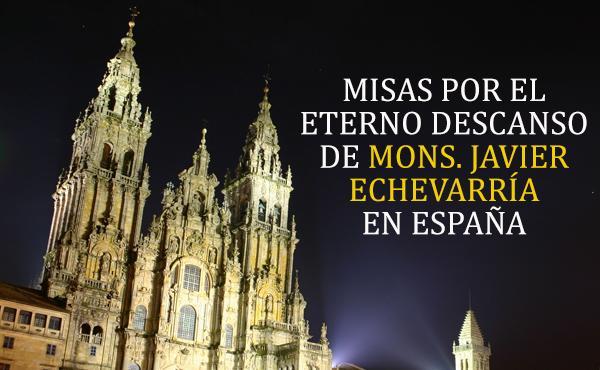 Opus Dei - Misas en España por el prelado del Opus Dei