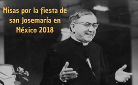 Misas por la fiesta de san Josemaría 2018