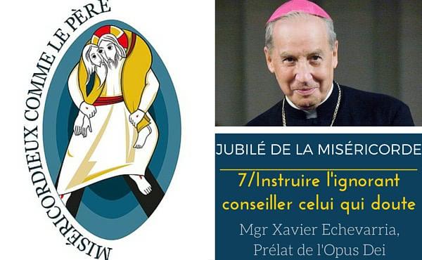 Opus Dei - 7ème émission : « Instruire l'ignorant» et « conseiller ceux qui en ont besoin »