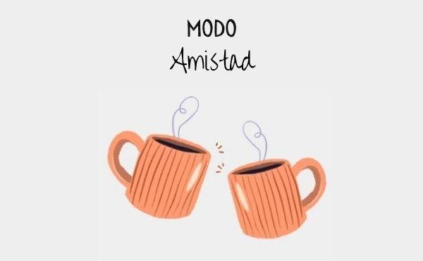 #ModoAmistad