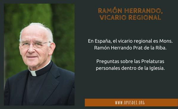 Opus Dei - Ramón Herrando, vicario regional