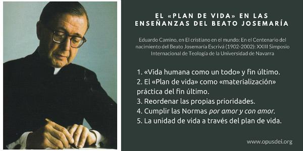 El «plan de vida» en las enseñanzas del Beato Josemaría