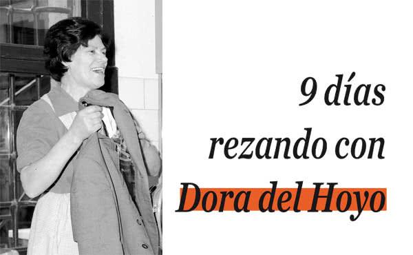 Opus Dei - ¿Por qué una novena a Dora del Hoyo?