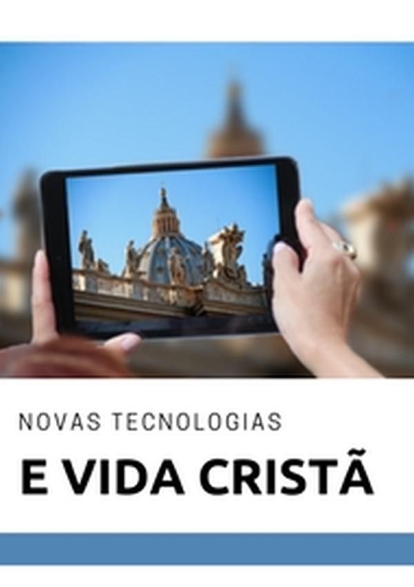 """Livro eletrônico """"Tecnologias digitais e vida cristã"""""""
