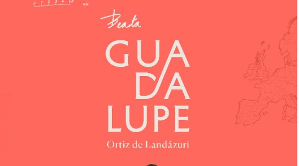 Novena a la beata Guadalupe Ortiz de Landázuri