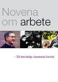 Novena till den helige Josemaría om arbetet