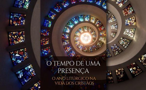 """Opus Dei - Ebook gratuito: """"O tempo de uma presença"""": o ano litúrgico na vida dos cristãos"""
