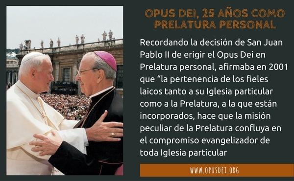 Opus Dei - El Opus Dei, 25 años como Prelatura personal