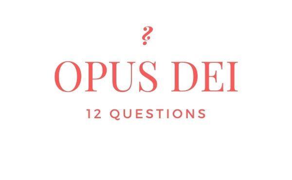 12 questions sur l'Opus Dei, 12 réponses de Saint Josémaria