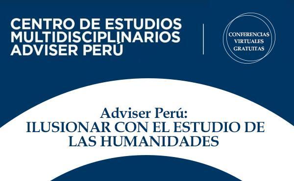 Opus Dei - Adviser Perú: ilusionar con el estudio de las humanidades