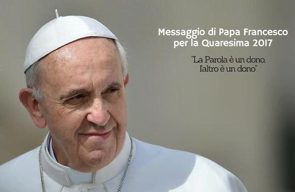 Opus Dei - Messaggio di Papa Francesco per la Quaresima 2017