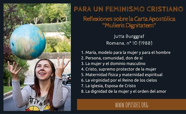 "Opus Dei - Para un feminismo cristiano: reflexiones sobre la Carta Apostólica ""Mulieris Dignitatem"""