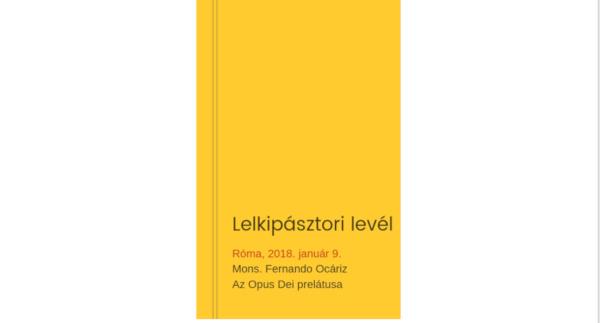 Opus Dei - A Prelátus levele (2018. január 9.)