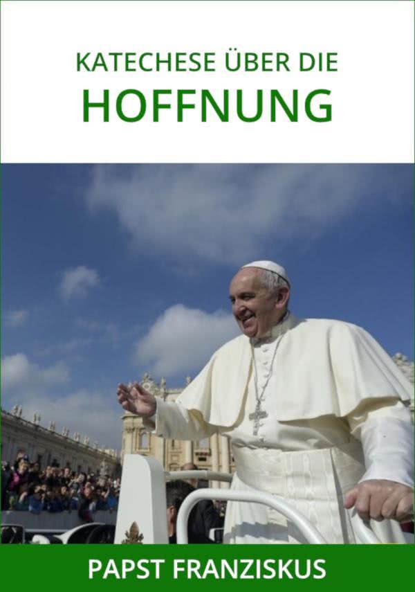 eBook der Katechesen von Papst Franziskus über die Hoffnung