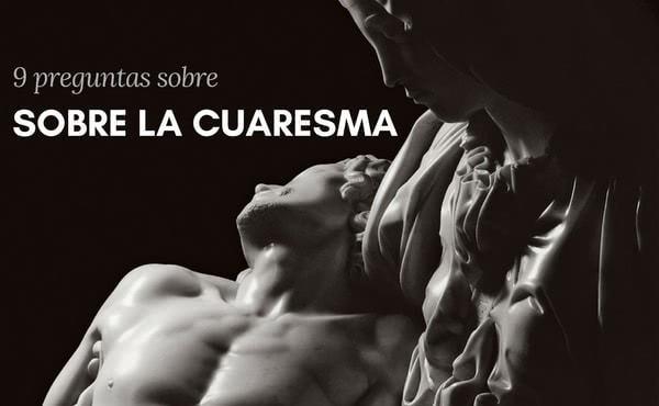 Opus Dei - ¿Por qué 40 días de Cuaresma?