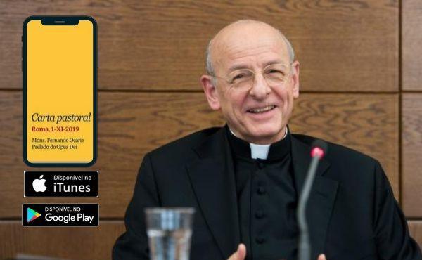Opus Dei - Carta do Prelado sobre a Amizade disponível gratuitamente em iTunes e Google Play