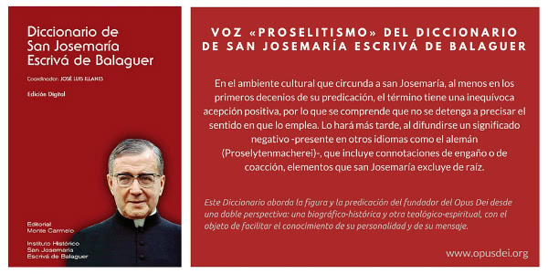 Opus Dei - Proselitismo (Voz del diccionario de San Josemaría Escrivá de Balaguer)
