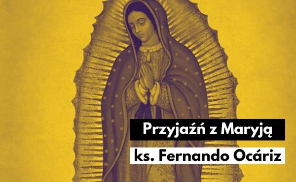 Przyjaźń z Maryją