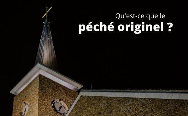 Opus Dei - Qu'est-ce que le péché originel ?