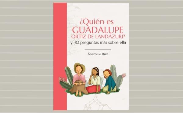 Opus Dei - La vida de Guadalupe contada para los niños