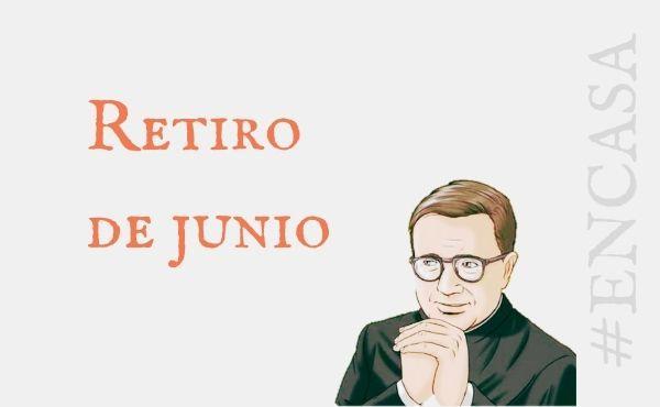 Opus Dei - Retiro de junio #EnCasa