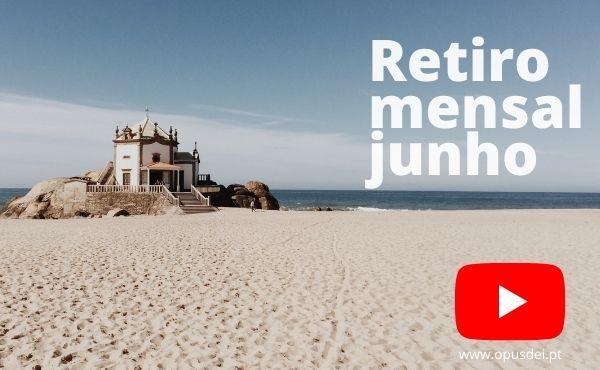 Opus Dei - Retiro mensal de junho em casa em português
