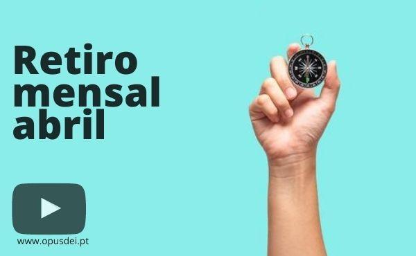 Retiro mensal de abril em casa em português