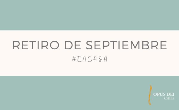 Opus Dei - Retiro de septiembre #EnCasa