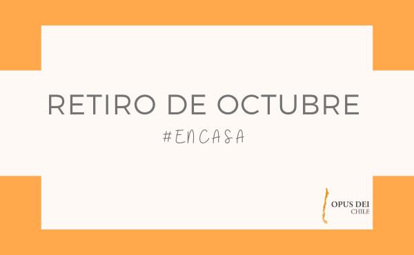 Opus Dei - Retiro de octubre #EnCasa
