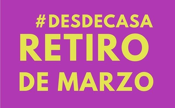 Opus Dei - Retiro de marzo #DesdeCasa