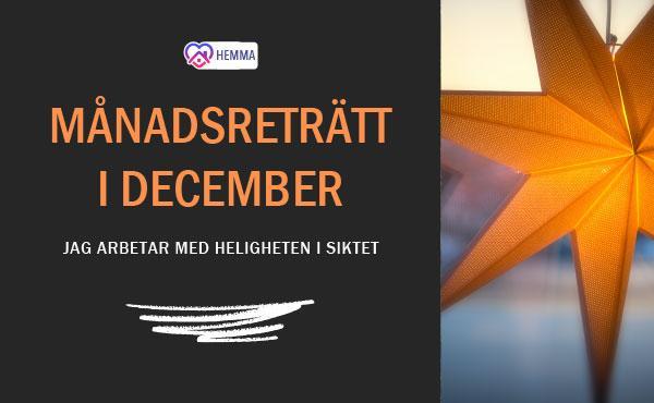 Månadsreträtt december #Hemifrån