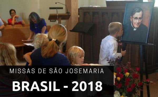 Missas em honra de São Josemaria no Brasil em 2018