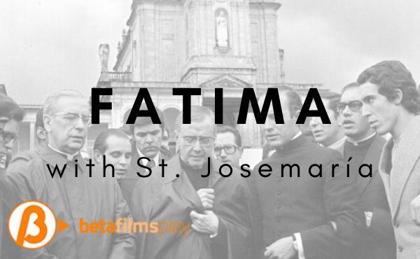 Opus Dei - Pilgrimage to Fatima
