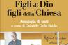 Figli di Dio, figli della Chiesa: antologia di testi di Álvaro del Portillo