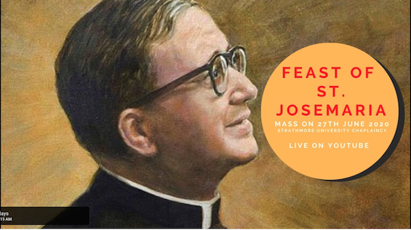 Online Masses on the Feast of St Josemaria