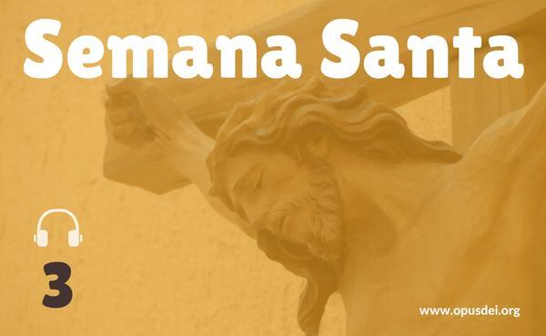 Meditação do Prelado (3): Cristo, espelho da nossa fragilidade
