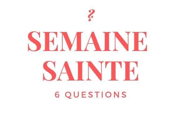 Opus Dei - Six questions clé pour comprendre la Semaine Sainte