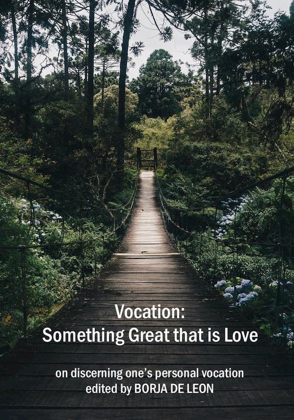 New eBook – Vocation: Something Great that is Love