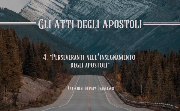 Opus Dei - 4. «Perseveranti nell'insegnamento degli apostoli»