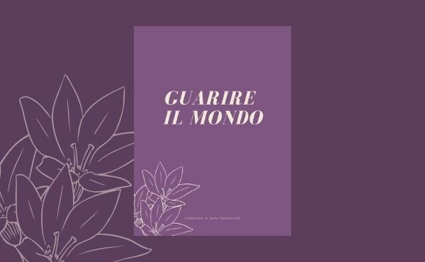 "Catechesi ""Guarire il Mondo"": ebook gratuito"