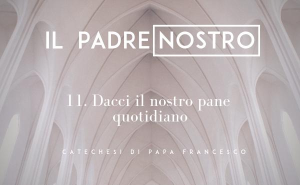 Opus Dei - 11. Dacci il nostro pane quotidiano