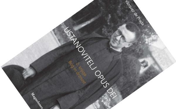 Ustanovitelj Opus Dei, 2. knjiga: »Bog in drznost«