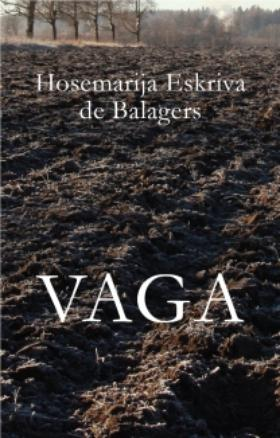 Vaga - jaunā Hosemarijas Eskrivas de Balagera  grāmata