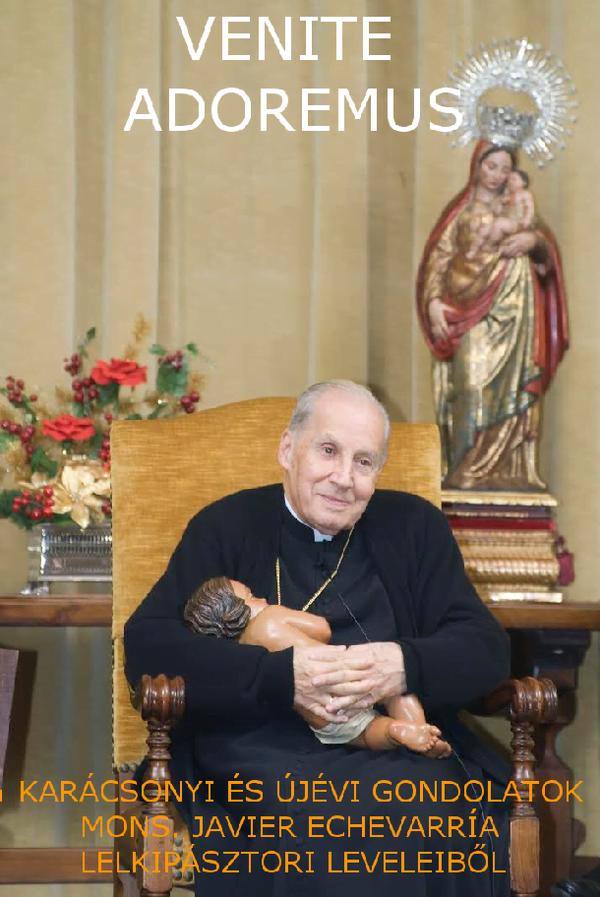 Opus Dei - Venite adoremus: mons. Javier Echevarría elektronikus könyve a karácsonyról